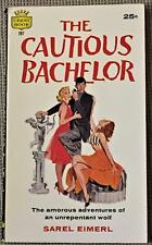 Sarel Eimerl / THE CAUTIOUS BACHELOR First Edition 1959
