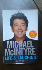 Life and Laughing: My Story by Michael McIntyre (Hardback, 2010) Signed