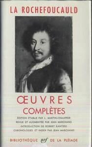 LA ROCHEFOUCAULD - Œuvres complètes (Bibliothèque de la Pléiade)