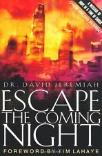 Escape the Coming Night by David Jeremiah, C.C. Carlson