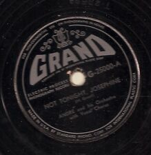André and his Or on 78 rpm Grand G-25000: Not Tonight, Josephine/Pigs Knuckles