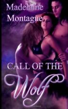 CALL OF THE WOLF, VOL. 2 by Madelaine Montague EROTIC WEREWOLVES MENAGE ~ OOP