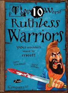 Top 10 Worst Ruthless Warriors You Wouldnt Want to Meet