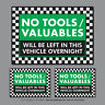 3 x No Tools Valuables Left In This Vehicle Overnight Stickers Van HGV - SKU2837