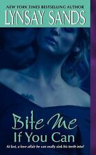 Argeneau Vampire: Bite Me If You Can 6 by Lynsay Sands (2007, Paperback)