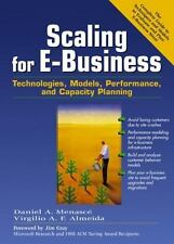 Scaling for E-Business: Technologies, Models, Performance, and Capacity Plannin