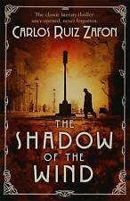 The Shadow of the Wind: The Cemetery of Forgotten Books 1 by Carlos Ruiz Zafon …