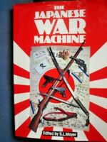 BOOK MILITARY WAR THE JAPANESE WAR MACHINE 255 PAGES FULLY ILLUSTRATED SEE PICS