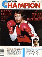 DANNY LOPEZ/ROCKY I World Champion Boxing Magazine May 1977 Issue 3 LOU FERRIGNO
