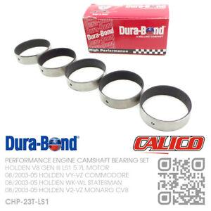 DURA-BOND PERFORMANCE CAM BEARINGS V8 GEN III LS1 5.7L [HOLDEN WK-WL STATESMAN]