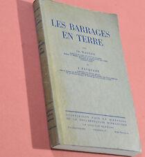 Les BARRAGES en TERRE 1951 MALLET JACQUANT livre Ingénieurs