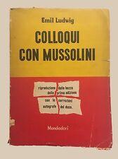 COLLOQUI CON MUSSOLINI - Emil Ludwig - Mondadori - 1950