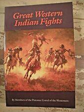 GREAT WESTERN INDIAN FIGHTS  University Of Nebraska Press SC  Very Clean
