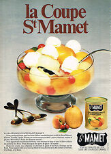PUBLICITE ADVERTISING 114  1982  ST MAMET   macédoine de fruits glacée en boite