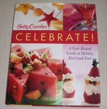 BETTY CROCKER 'CELEBRATE!' COOKBOOK 2004 HC HOLIDAY FOOD & FUN GENERAL MILLS MN