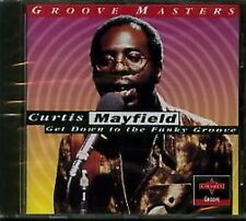 Curtis Mayfield Get Down To Funky Groove CD NEW SEALED Soul Move On Up/Superfly+