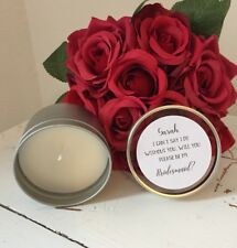 Handmade And Personalised Will You Be My Bridesmaid Candle Tin
