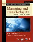 Mike Meyers' CompTIA a+ Guide to Managing and Troubleshooting PCs, Fifth...