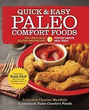 Quick and Easy Paleo Comfort Foods : 100+ Delicious Gluten-Free Recipes