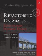 Refactoring Databases: Evolutionary Database Design HARDBACK