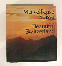 Merveilleuse Suisse / Beautiful Switzerland