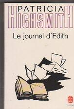 Patricia Highsmith  - Le journal d'Edith . TB état. poche . Thriller .28/9