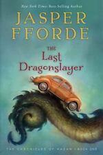 The Chronicles of Kazam Series Book #1: The Last Dragonslayer by Jasper Fforde