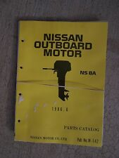 1986 Nissan Outboard Motor NS 8A Parts Catalog   MANY MORE IN OUR STORE!   U