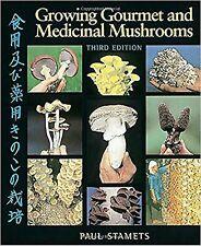 Growing Gourmet and Medicinal Mushrooms [Paperback] Stamets, Paul