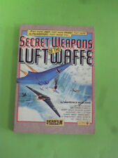 HOLLAND. SECRET WEAPONS OF THE LUFTWAFFE. SOLO LIBRO. LUCASFILM 1991