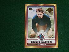 """bronko nagurski (chicago bears-fb)2006 topps """"hall-of-fame"""" insert card #hoft-bn"""