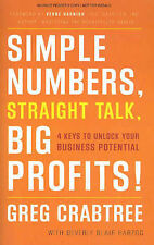 GREG CRABTREE Simple Numbers, Straight Talk, Big Profits