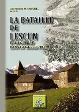 La Bataille de Lescun et la guerre en Vallée d'Aspe - Lieutenant Schmuckel