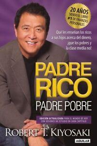 padre rico padre pobre ORIGINAL en español espanol libro padre rico hijo pobre