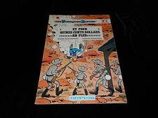 Cauvin / Salvérius : Les tuniques bleues 4 : Outlaw EO bis Dupuis souple 1974