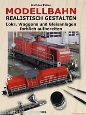 Fachbuch Modellbahn realistisch gestalten, Loks Waggons Gleisanlagen, OVP