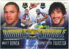 2009 SELECT NRL DOUBLE TROUBLE: MATT BOWEN/JOHNATHAN THURSTON #DT10 COWBOYS
