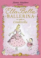 Ella Bella Ballerina and Cinderella by James Mayhew | Paperback Book | 978184616