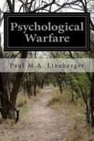 Psychological Warfare, Paperback by Linebarger, Paul M. A., Like New Used, Fr...