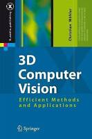 3D Computer Vision: Efficient Methods and Applications (X.media.publishing) by