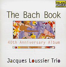 Jacques Loussier - The Bach Book: 40th Anniversary Album [CD]