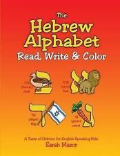 The Hebrew Alphabet: Read, Write & Color by Mazor, Sarah -Paperback