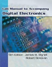 Lab Manual for Bignell/Donovan's Digital Electronics, 5th, James Bignell, Robert