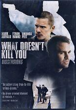 What Doesn't Kill You (BRAND NEW DVD)Amanda Peet, Ethan Hawke, Mark Ruffalo
