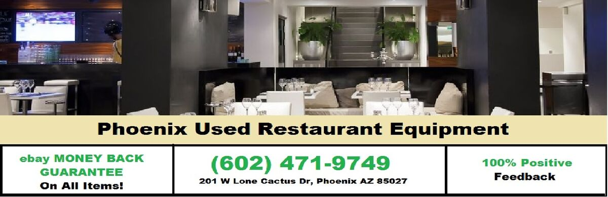 Phoenix Used Restaurant Equipment