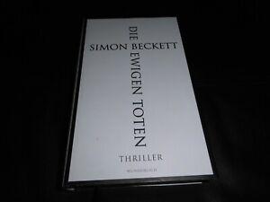 SIMON BECKETT, DIE EWIGEN TOTEN - Thriller - geb. Ausgabe - sehr guter Zustand