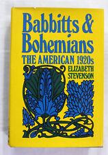 Babbitts and Bohemians The American 1920s by Elizabeth Stevenson Hardback/DJ