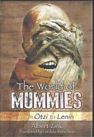 The World of Mummies: From Otzi to Lenin - Albert Zink NEW Hardback 1st edition