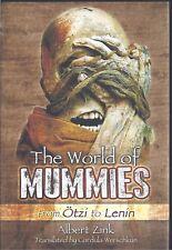 The World of Mummies: From Otzi to Lenin - Albert Zink NEW Hardback 1st edition
