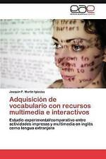 Adquisición de vocabulario con recursos multimedia e interactivos: Estudio exper